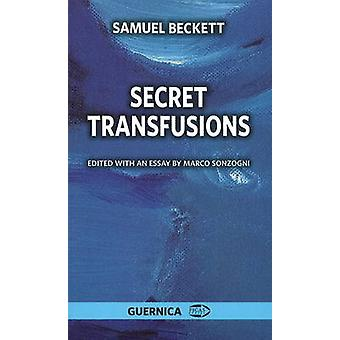 Secret Transfusions by Samuel Beckett - Marco Sonzogni - 978155071325