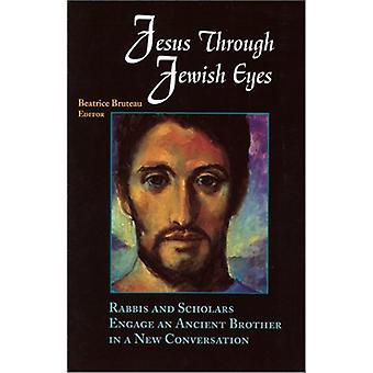 Jesus through Jewish Eyes by Bruteau - Beatrice Bruteau - 97815707538