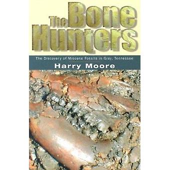 The Bone Hunters - the Discovery of Miocene Fossils in Gray - Tennesse