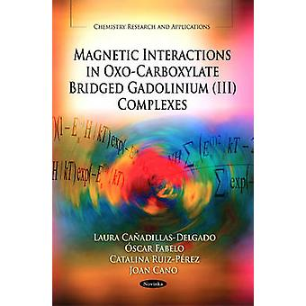 Magnetic Interactions in Oxo-Carboxylate Bridged Gadolinium (III) Com