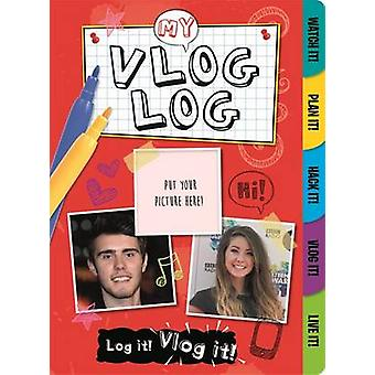 My Vlog Log - Vloggers by Frankie J. Jones - 9781783705191 Book
