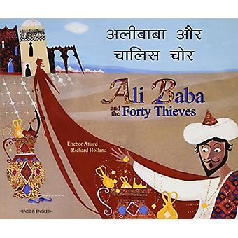 Ali Baba and the Forty Thieves in Hindi and English (2nd Revised edit