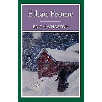 Ethan Frome by Edith Wharton - 9781848378971 Book