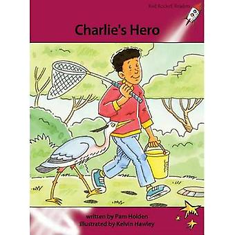 Charlie's Hero by Pam Holden - Kelvin Hawley - 9781927197776 Book