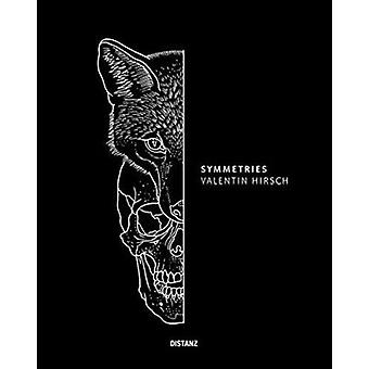 Symmetries - Valentin Hirsch by Valentin Hirsch - 9783954761036 Book