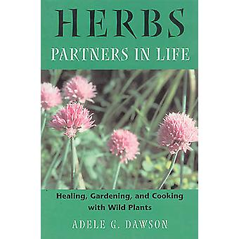 Herbs - Healing Gardening and Cooking with Wild Plants (New edition) b