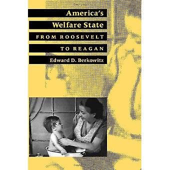 America's Welfare State: From Roosevelt to Reagan (American Moment)