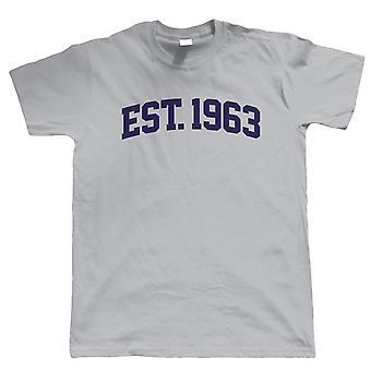 Established 1963 Mens T Shirt