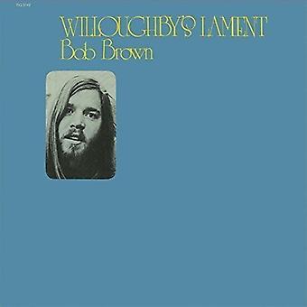 Bob Brown - Willoughbys klagesang [CD] USA import