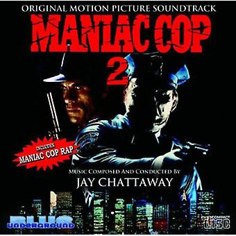 Forskellige kunstnere - Maniac betjent 2 [oprindelige Motion Picture Soundtrack] [CD] USA importerer