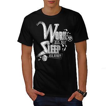 Arbeiten alle Tag schlafen Männer BlackT-t-Shirt | Wellcoda