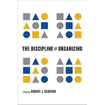 A disciplina de organizar por Robert J. Glushko - 9780262518505 livro