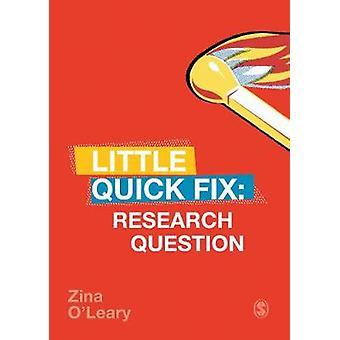 Pregunta de investigación - poco Quick Fix por pregunta de investigación - poco Quic