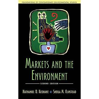 Markets and the Environment (2nd edition) by Nathaniel O. Keohane - S