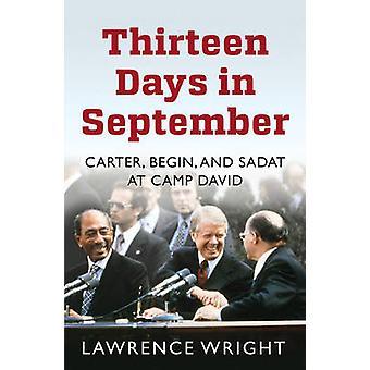 Dreizehn Tage im September - die dramatische Geschichte des Kampfes für Pe