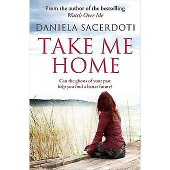 Me ramener à la maison par Daniela Sacerdoti - livre 9781845027469