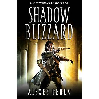 Shadow Blizzard by Alexey Pehov - 9781847396730 Book