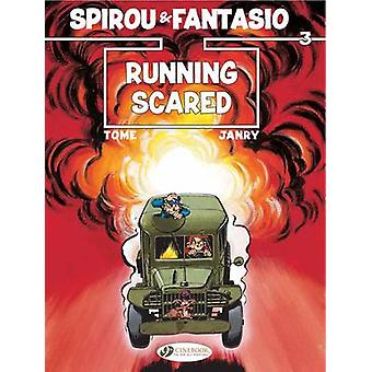 Spirou & Fantasio - v. 3 - Running Scared by Tome - Janry - 97818491811