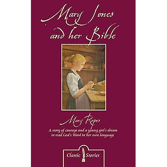 Mary Jones and Her Bible by Mary Ropes - 9781857925685 Book