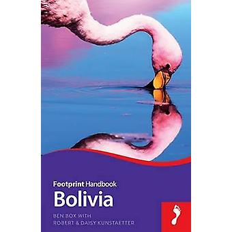 Bolivia (6th Revised edition) by Ben Box - Robert Kunstaetter - Daisy