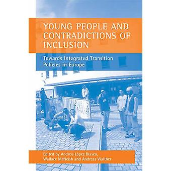 Young People and Contradictions of Inclusion - Towards Integrated Tran