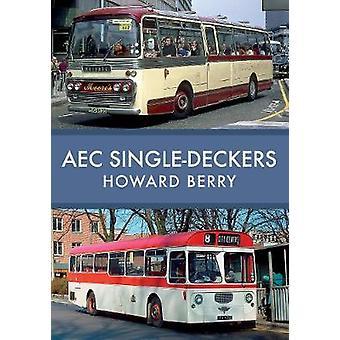 AEC Single-Deckers af Howard Berry - 9781445676722 bog