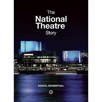 Das Nationaltheater Geschichte von Daniel Rosenthal - 9781840027686 Buch