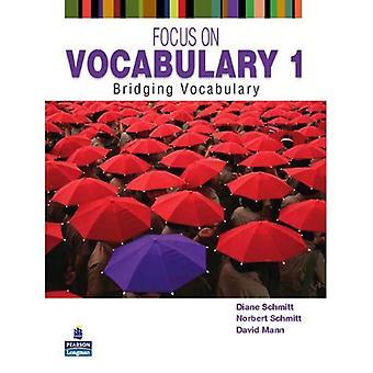 Accent sur le vocabulaire 1: pontage vocabulaire