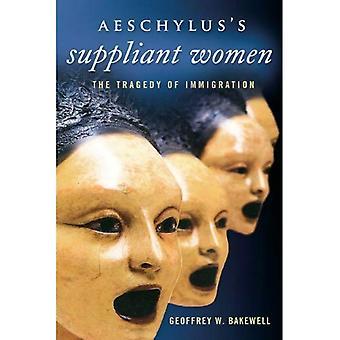 Aeschylus's Suppliant Women