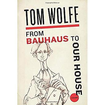 Från Bauhaus till vårt hus