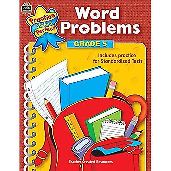 Word Problems (Practice Makes Perfect Series)