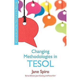 Changing Methodologies in TESOL (Edinburgh Textbooks in TESOL)