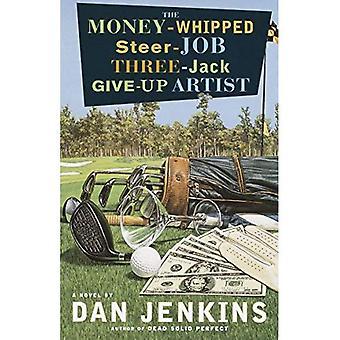 L'artiste d'abandonner trois-Jack argent-fouettée Steer-Job: Un roman