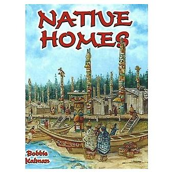 Native Homes (Native Nations of North America)