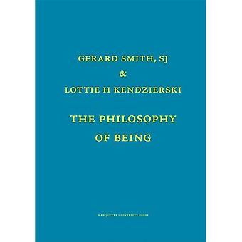 The  Philosophy of Being: Metaphysics 1