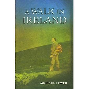 Walk in Ireland: An Anthology of Walking Literature in Ireland 1783-1993 (Atrium Press)