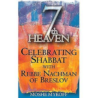 7th Heaven: fira Shabbat med Rebbe Nachman av Breslov