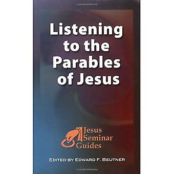 Listening to the Parables of Jesus (Jesus Seminar Guides) (Jesus Seminar Guides)