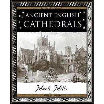 Ancient English Cathedrals (Wooden Books Gift Book)