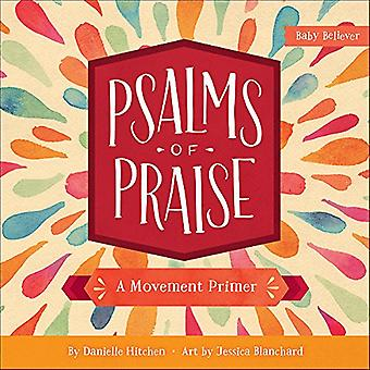 Psalmen van lof: een beweging Primer (Baby gelovige)