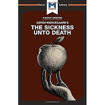 The Sickness Unto Death (The Macat Library)