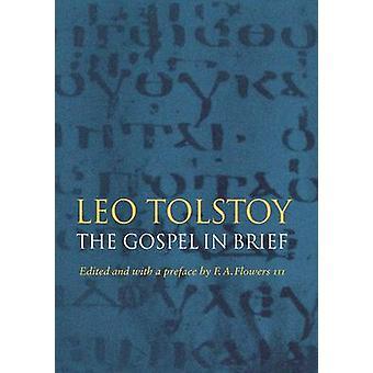 The Gospel in Brief by Tolstoy & Leo Nikolayevich
