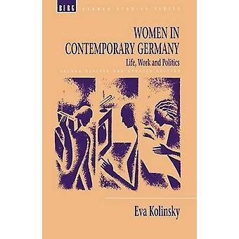 Femmes au travail de vie contemporains d'Allemagne et de la politique par Kolinsky & Eva