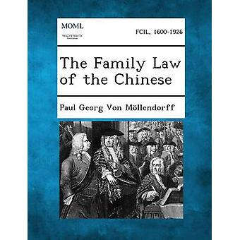 Le droit de la famille des chinois par Von Mollendorff & Paul Georg