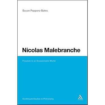 Nicolas Malebranche frihed i en Occasionalist verden af PeppersBates & Susan