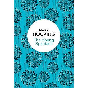 The Young Spaniard by Hocking & Mary