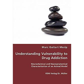 Förståelse sårbarhet för narkotikamissbruk av Masip & Marc Guitart