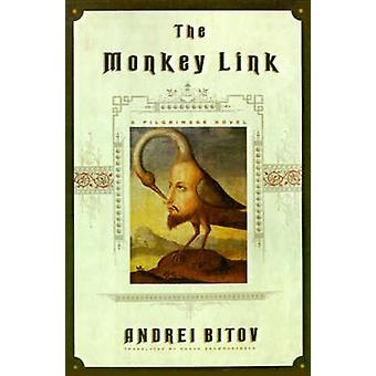 MONKEY LINK by Andrei Bitov - 9780374526283 Book