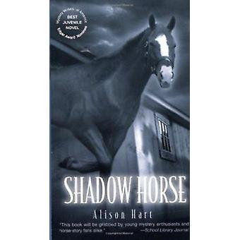 Shadow Horse by Alison Hart - 9780375802638 Book