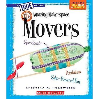 Amazing Makerspace DIY Movers by Kristina Holzweiss - 9780531238479 B